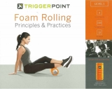 FOAM ROLLING Principles & Practices